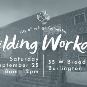 CORF Building Workday: Saturday, September 25th 8am-12pm