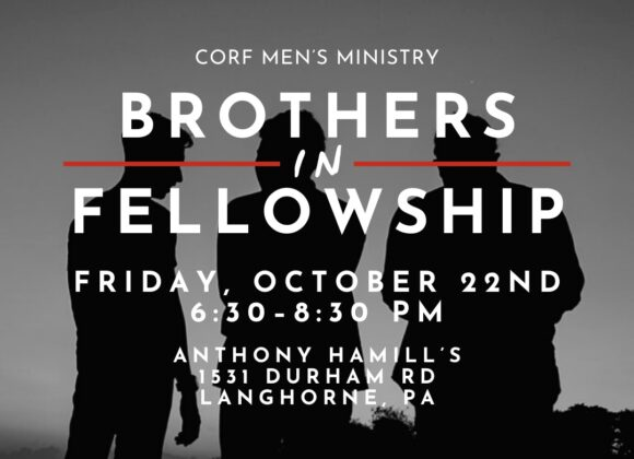 Brothers in Fellowship Event: Friday, October 22nd at 630pm